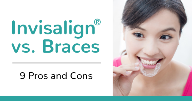 Invisalign vs. Braces - 9 pros and cons