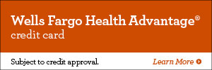 Wells Fargo Health Advantage® credit card. Subject to credit approval. Learn more.